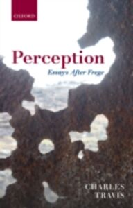 Ebook in inglese Perception: Essays After Frege Travis, Charles