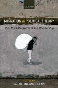 Foto Cover di Migration in Political Theory: The Ethics of Movement and Membership, Ebook inglese di  edito da OUP Oxford