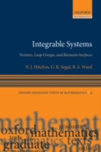 Ebook in inglese Integrable Systems: Twistors, Loop Groups, and Riemann Surfaces Hitchin, N.J. , Segal, G. B. , Ward, R.S.