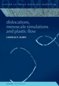 Ebook in inglese Dislocations, Mesoscale Simulations and Plastic Flow Kubin, Ladislas