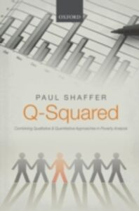 Ebook in inglese Q-Squared: Combining Qualitative and Quantitative Approaches in Poverty Analysis Shaffer, Paul