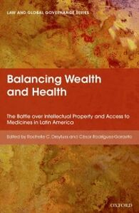 Ebook in inglese Balancing Wealth and Health: The Battle over Intellectual Property and Access to Medicines in Latin America -, -