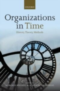 Ebook in inglese Organizations in Time: History, Theory, Methods