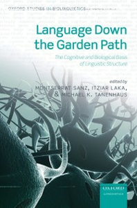 Ebook in inglese Language Down the Garden Path: The Cognitive and Biological Basis for Linguistic Structures -, -