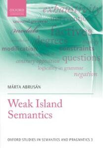 Ebook in inglese Weak Island Semantics Abrus&aacute , n, M&aacute , rta