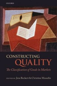 Ebook in inglese Constructing Quality: The Classification of Goods in Markets -, -