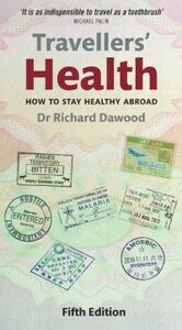 Ebook in inglese Travellers' Health: How to stay healthy abroad