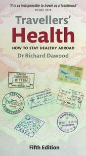 Travellers'Health: How to stay healthy abroad