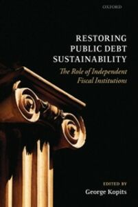 Foto Cover di Restoring Public Debt Sustainability: The Role of Independent Fiscal Institutions, Ebook inglese di  edito da OUP Oxford