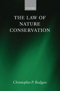 Foto Cover di Law of Nature Conservation, Ebook inglese di Christopher Rodgers, edito da OUP Oxford