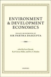 Foto Cover di Environment and Development Economics: Essays in Honour of Sir Partha Dasgupta, Ebook inglese di  edito da OUP Oxford