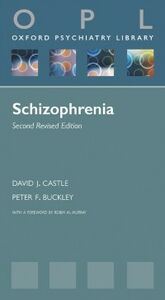 Foto Cover di Schizophrenia, Ebook inglese di Peter F. Buckley,David J. Castle, edito da OUP Oxford