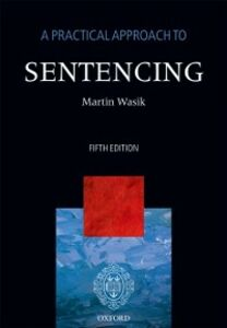 Ebook in inglese Practical Approach to Sentencing Wasik, Martin