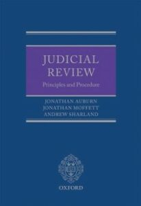 Ebook in inglese Judicial Review: Principles and Procedure Auburn, Jonathan , Moffett, Jonathan , Sharland, Andrew