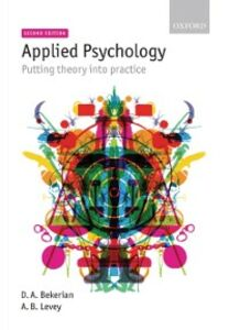 Ebook in inglese Applied Psychology: Putting theory into practice Bekerian, Debra , Levey, Archie