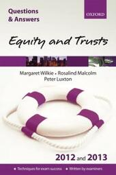 Q & A Revision Guide: Equity and Trusts 2012 and 2013