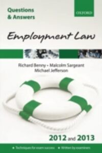 Ebook in inglese Q & A Revision Guide: Employment Law 2012 and 2013 Benny, Richard , Jefferson, Michael , Sargeant, Malcolm