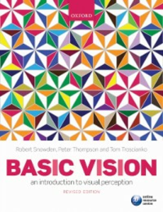 Ebook in inglese Basic Vision: An Introduction to Visual Perception Snowden, Robert , Thompson, Peter , Troscianko, Tom