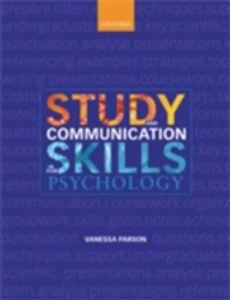 Foto Cover di Study and Communication Skills for Psychology, Ebook inglese di Vanessa Parson, edito da OUP Oxford