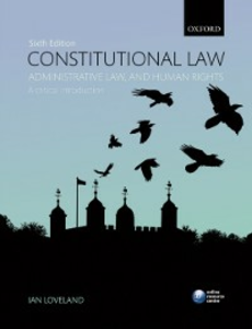 Ebook in inglese Constitutional Law, Administrative Law, and Human Rights: A critical introduction Loveland, Ian