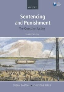 Ebook in inglese Sentencing and Punishment: The Quest for Justice Easton, Susan , Piper, Christine