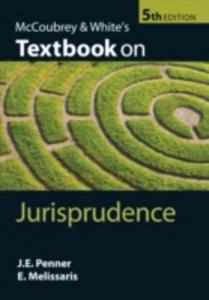 Ebook in inglese McCoubrey & White's Textbook on Jurisprudence Melissaris, Emmanuel , Penner, James