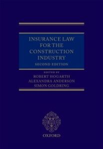 Ebook in inglese Insurance Law for the Construction Industry