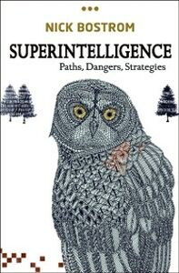 Foto Cover di Superintelligence: Paths, Dangers, Strategies, Ebook inglese di Nick Bostrom, edito da OUP Oxford