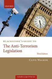 Blackstone's Guide to the Anti-Terrorism Legislation