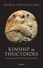 Kinship in Thucydides: Intercommunal Ties and Historical Narrative