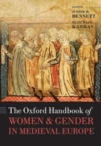 Ebook in inglese Oxford Handbook of Women and Gender in Medieval Europe -, -