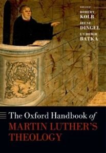 Ebook in inglese Oxford Handbook of Martin Luthers Theology -, -