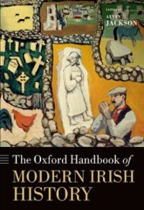 Foto Cover di Oxford Handbook of Modern Irish History, Ebook inglese di  edito da OUP Oxford