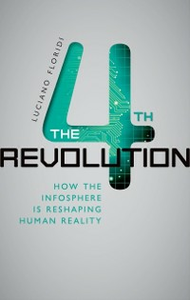 Ebook in inglese Fourth Revolution: How the Infosphere is Reshaping Human Reality Floridi, Luciano