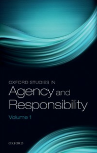 Ebook in inglese Oxford Studies in Agency and Responsibility, Volume 1 -, -