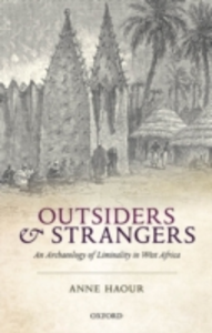 Ebook in inglese Outsiders and Strangers: An Archaeology of Liminality in West Africa Haour, Anne