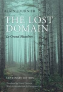 Ebook in inglese Lost Domain: Le Grand Meaulnes Alain-Fournier, Frank