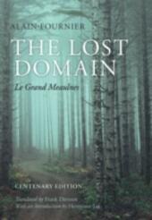 Lost Domain: Le Grand Meaulnes
