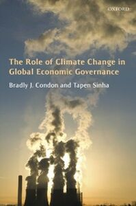 Ebook in inglese Role of Climate Change in Global Economic Governance Condon, Bradly J. , Sinha, Tapen