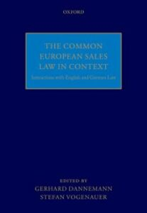 Ebook in inglese Common European Sales Law in Context: Interactions with English and German Law