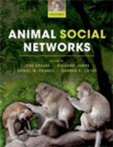 Foto Cover di Animal Social Networks, Ebook inglese di  edito da OUP Oxford