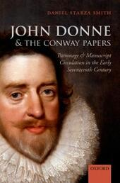 John Donne and the Conway Papers: Patronage and Manuscript Circulation in the Early Seventeenth Century