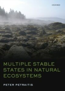 Ebook in inglese Multiple Stable States in Natural Ecosystems Petraitis, Peter