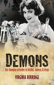Ebook in inglese Demons: Our changing attitudes to alcohol, tobacco, and drugs Berridge, Virginia