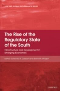 Ebook in inglese Rise of the Regulatory State of the South: Infrastructure and Development in Emerging Economies