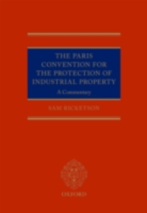 Ebook in inglese Paris Convention for the Protection of Industrial Property: A Commentary Ricketson, Sam
