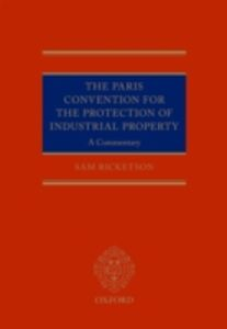 Foto Cover di Paris Convention for the Protection of Industrial Property: A Commentary, Ebook inglese di Sam Ricketson, edito da OUP Oxford