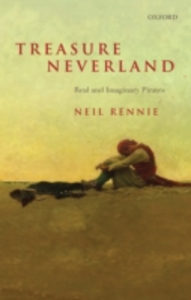 Ebook in inglese Treasure Neverland: Real and Imaginary Pirates Rennie, Neil