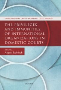Ebook in inglese Privileges and Immunities of International Organizations in Domestic Courts -, -
