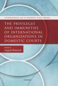 Foto Cover di Privileges and Immunities of International Organizations in Domestic Courts, Ebook inglese di  edito da OUP Oxford